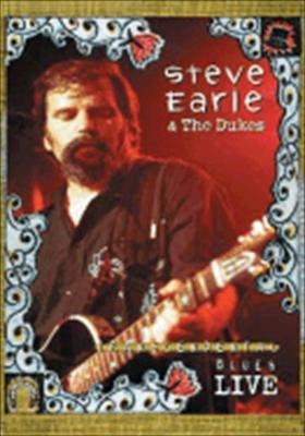 Steve Earle and the Dukes: Transcendental Blues Live