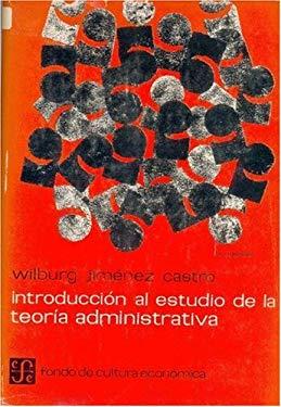 Introduccion Al Estudio de La Teoria Administrativa 9789681600020