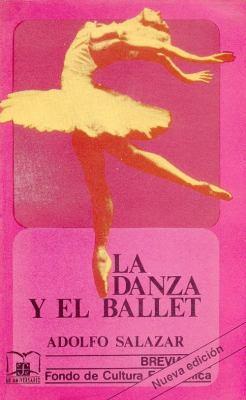 La Danza y El Ballet 9789681604806