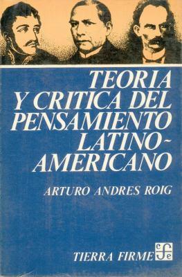 Teoria y Critica del Pensamiento Latinoamericano 9789681606619