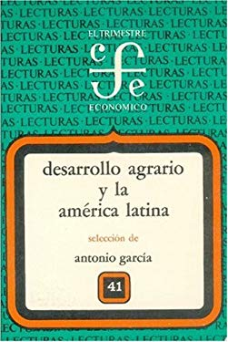 Desarrollo Agrario y La America Latina 9789681608569