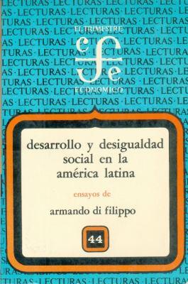 Desarrollo y Desigualdad Social En La America Latina 9789681610012