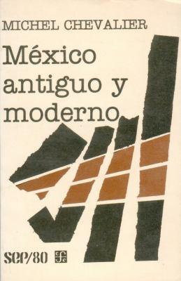 Mexico Antiguo y Moderno 9789681613143