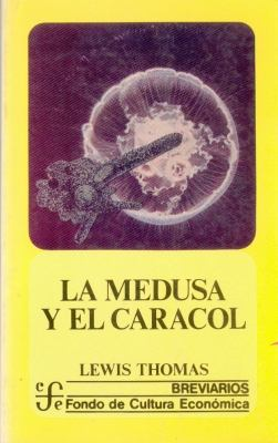 La Medusa y El Caracol 9789681613198