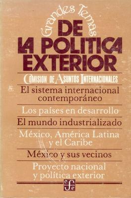 Grandes Temas de La Politica Exterior 9789681613785