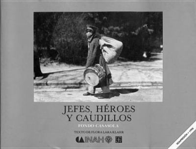 Jefes, Heroes y Caudillos 9789681622046