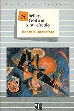 Shelley, Godwin y Su Circulo 9789681622183