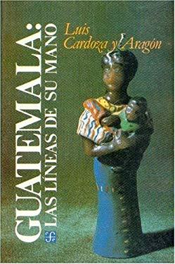 Guatemala. Las Lineas de Su Mano 9789681623098