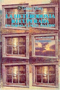 La Heterodoxia Recuperada: En Torno a Angel Palerm 9789681625238