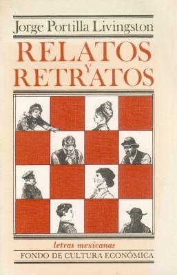 Relatos y Retratos 9789681625948