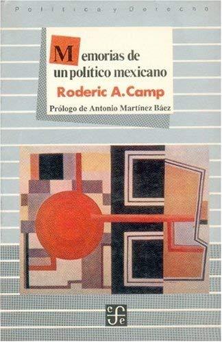 Memorias de Un Politico Mexicano 9789681630645
