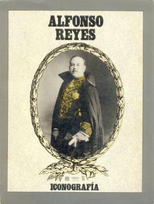 Alfonso Reyes: Iconografia 9789681632434