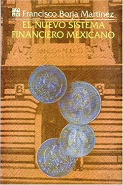 El Nuevo Sistema Financiero Mexicano 9789681636005