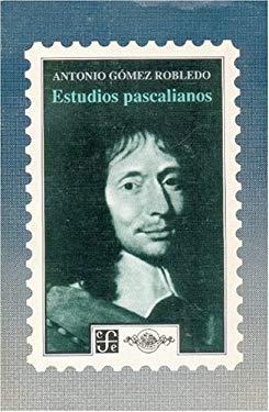 Estudios Pascalianos 9789681637279