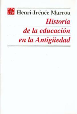 Historia de La Educacion En La Antigedad 9789681652746