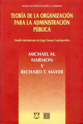 Teoria de La Organizacion Para La Administracion Publica 9789681657505
