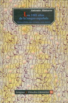 Los 1001 Anos de La Lengua Espanola 9789681666781