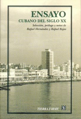 Ensayo Cubano del Siglo XX: Antologia 9789681667207