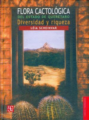 Flora Cactologica del Estado de Queretaro: Diversidad y Riqueza