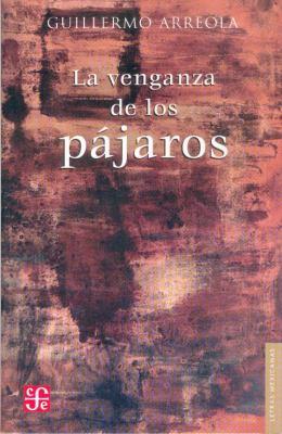La Venganza de Los Pajaros 9789681678944