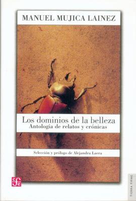Los Dominios de La Belleza. Antologia de Relatos y Cronicas 9789681680688
