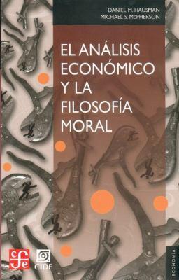 El Analisis Economico y La Filosofia Moral 9789681685065