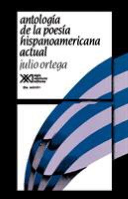 Antologia de La Poesia Hispanoamericana Actual 9789682314032