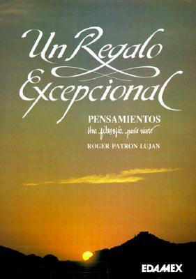 Un Regalo Excepcional = An Exceptional Gift 9789684096189