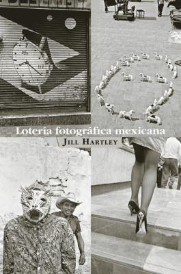 Loteria Fotografica Mexicana 9789689482062