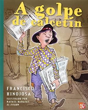 A Golpe de Calcetin 9789681661328