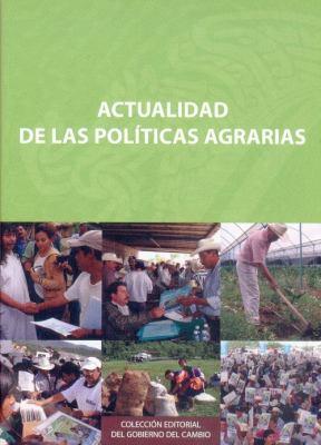 Actualidad de las Politicas Agrarias 9789681681357