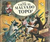 Ahi Viene El Malvado Topo! 8581390