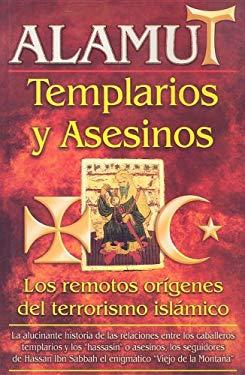 Alamut: Templarios y Asesinos 9789689120001