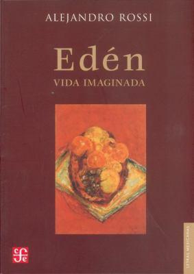Eden. Vida Imaginada 9789681680855