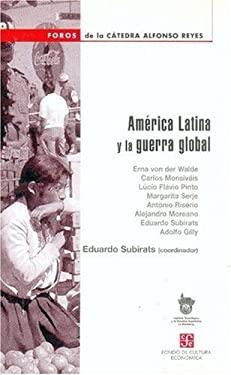 America Latina y la Guerra Global 9789681672805