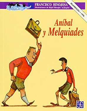 Anibal y Melquiades 9789681647643