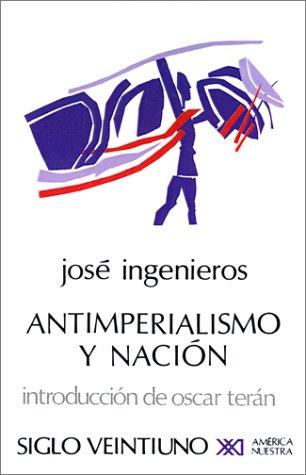 Antimperialismo y Nacion 9789682305085