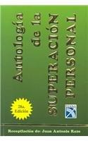 Antologia de La Superacion Personal = Self-Help Anthology 9789681324100