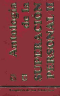 Antologia de la Superacion = Self-Help Anthology Part 2 9789681330453