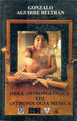 Antroplogia Medica: Sus Desarrollos Teoricos en Mexico = Medical Antropology 9789681643836