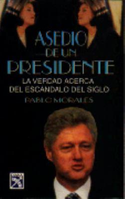Asedio de un Presidente 9789681331566