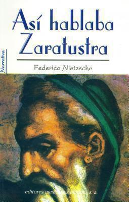 Asi Hablaba Zaratustra = Zaratustra Speaks 9789681501495