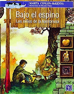 Bajo El Espino: Los Ninos de La Hambruna 9789681662295