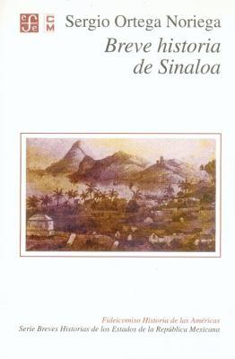 Breve Historia de Sinaloa 9789681653781