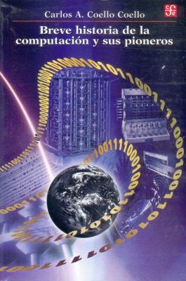 Breve Historia de la Computacion y Sus Pioneros