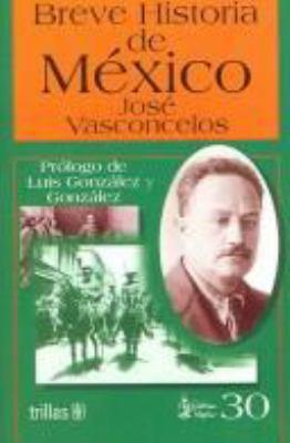 Breve historia de Mexico (Linterna magica) (Spanish Edition)