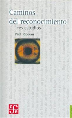 Caminos del Reconocimiento. Tres Estudios 9789681679989
