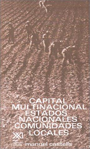 Capital Multinacional, Estados Nacionales y Comunidades Locales 9789682310492