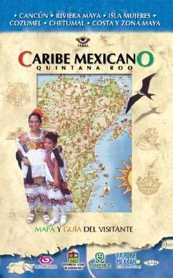Caribe Mexicano = Mexican Caribbean 9789685160131