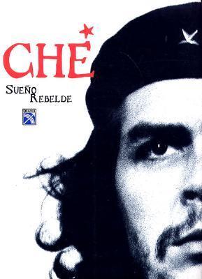 Che-Sueno Rebelde 9789681330507